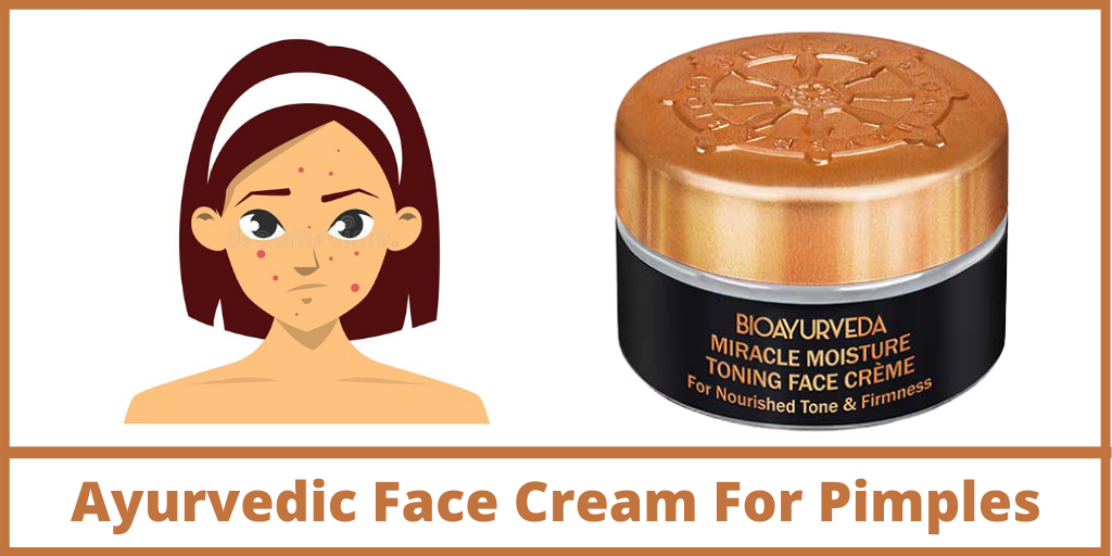 Ayurvedic Face Cream For Pimples
