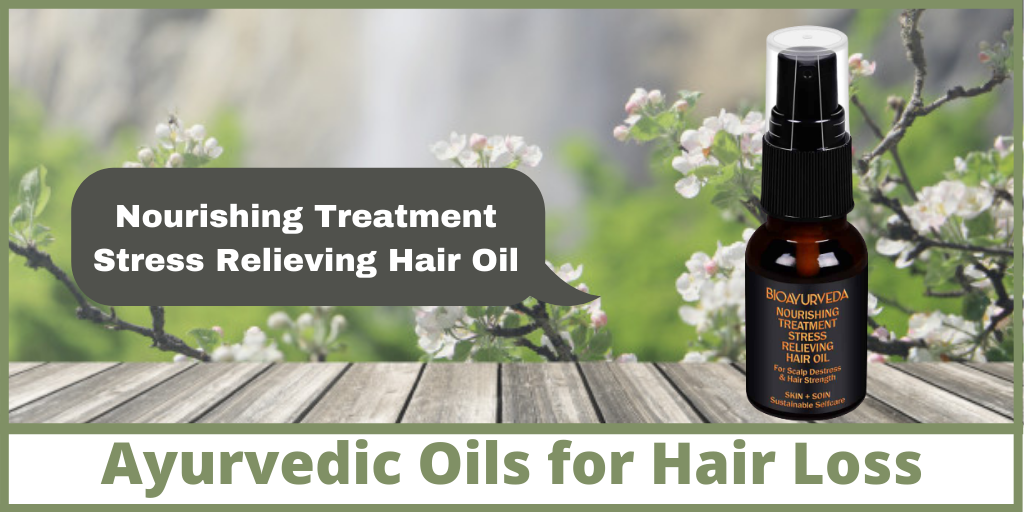 Ayurvedic Oils for Hair Loss