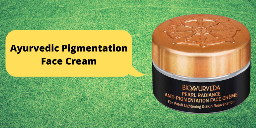Ayurvedic Pigmentation Cream