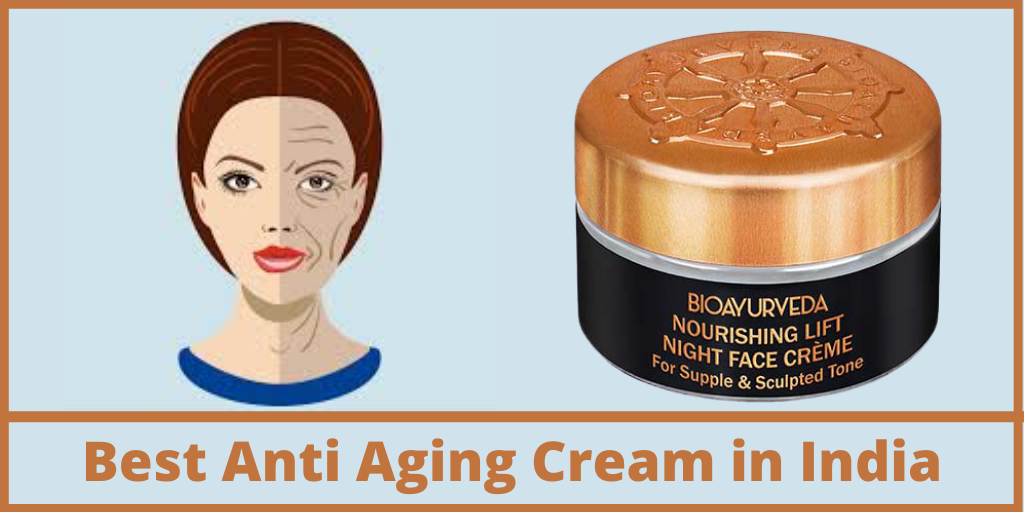 Best Anti Aging Cream in India