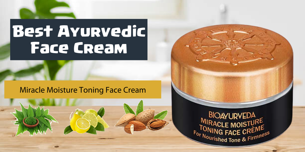Best Ayurvedic Face Cream