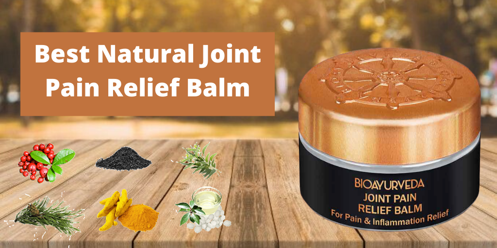 Best Natural Joint Pain Relief Balm