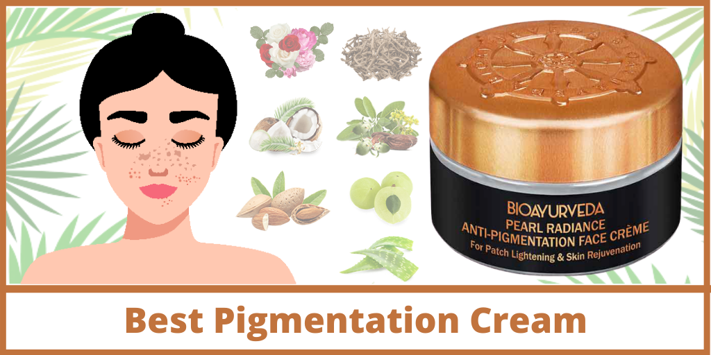Best Pigmentation Cream