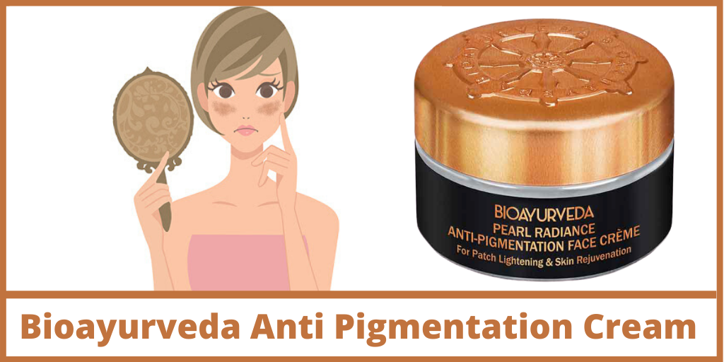 Bioayurveda Anti Pigmentation Cream