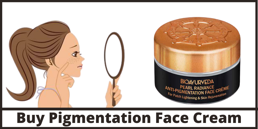 Buy Pigmentation Face Cream