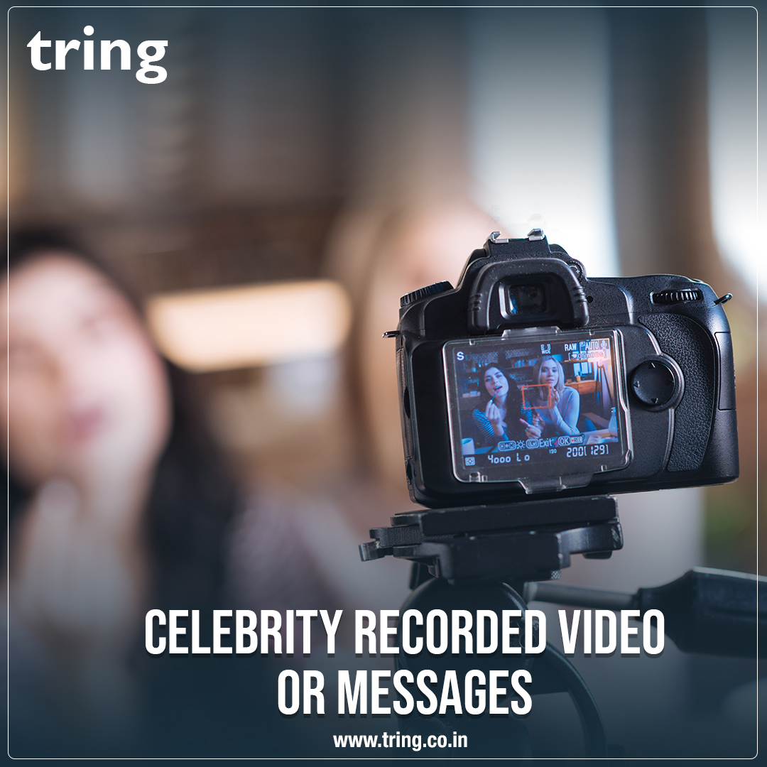 Personalized Celebrity Recorded video Through Tring