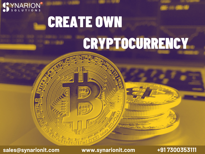 Want to Create your Own Cryptocurrency