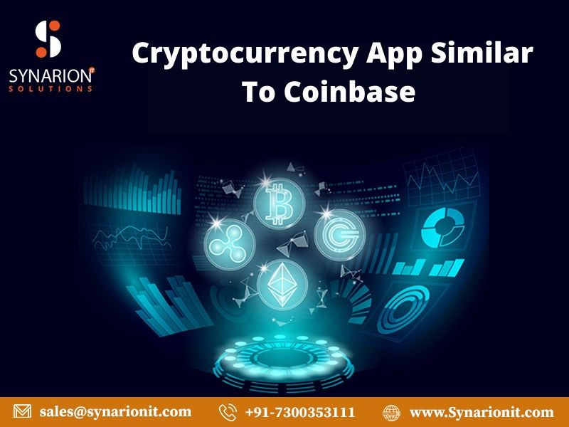 Want To Develop A Cryptocurrency App Similar To Coinbase