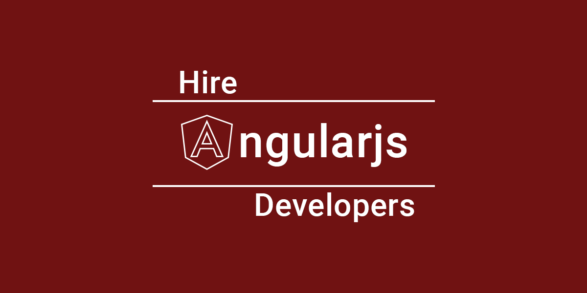 Hire AngularJS Developer In USA at Flat $15 per Hour