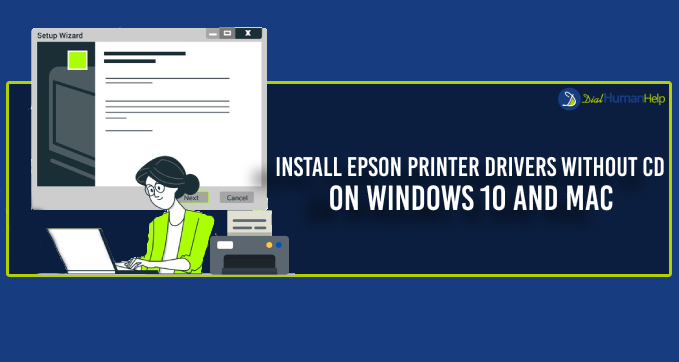 How Can I Install Epson Printer Drivers without CD?