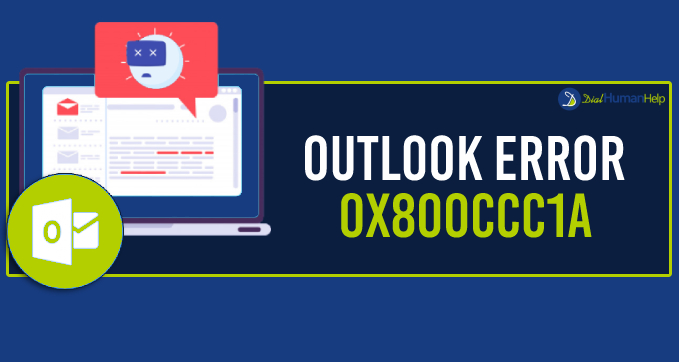 How to Get Rid of Outlook Error 0x800ccc1a?