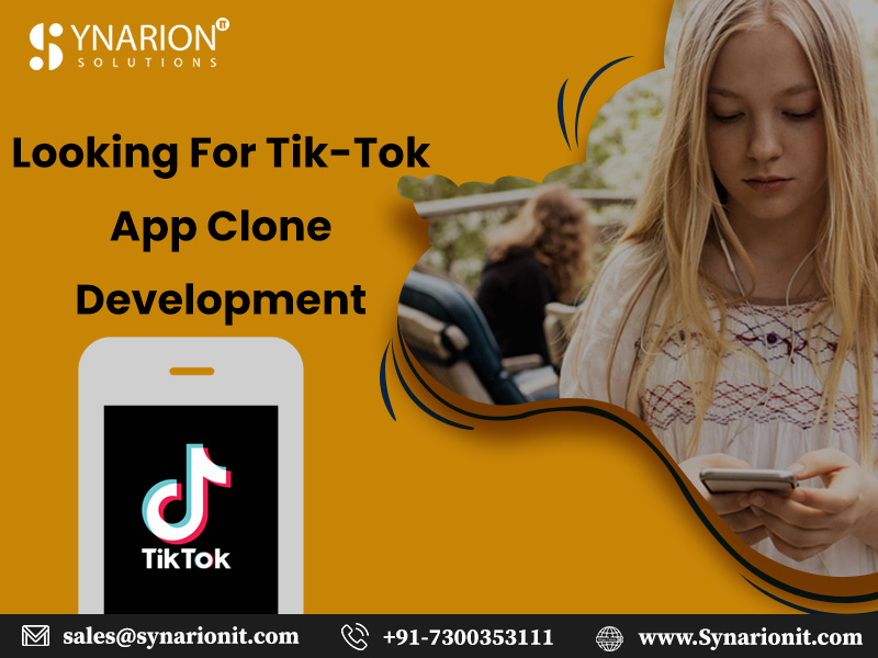 Looking For Tik-Tok App Clone Development