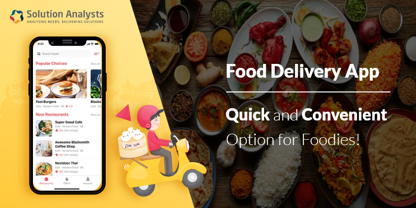 On Demand Food Delivery App Development - Solution Analysts