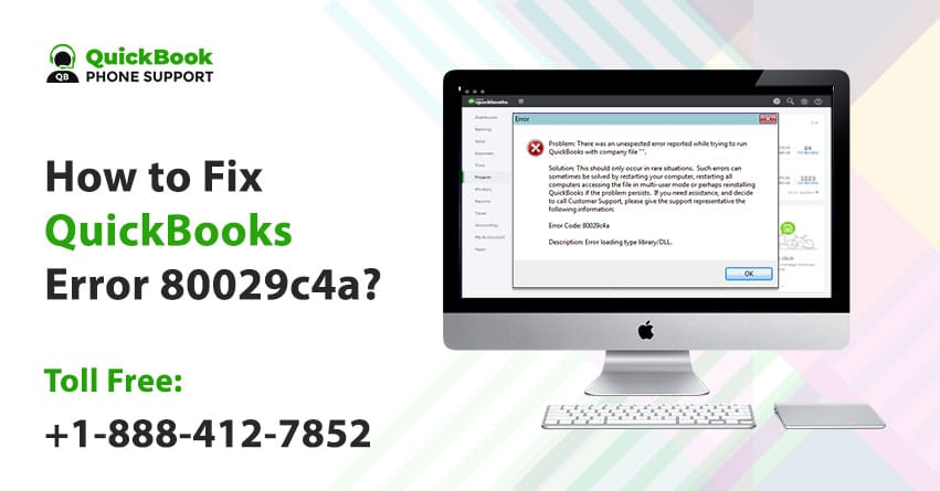 How to Fix QuickBooks Error 80029c4a? +1-888-412-7852