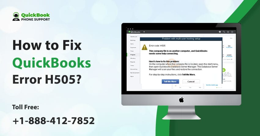 How to Fix QuickBooks Error H505? +1-888-412-7852