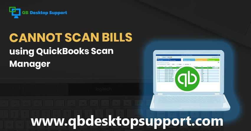 How to Fix QuickBooks Scan Manager? +1-888-412-7852