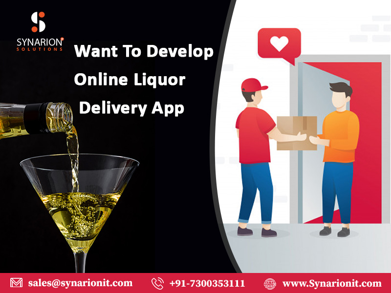 Want To Develop Online Liquor Delivery App