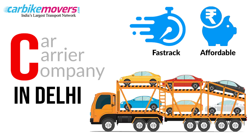Car Transport in Delhi, Car Shifting in Delhi, Bike Transport in Delhi | Carbikemovers.com