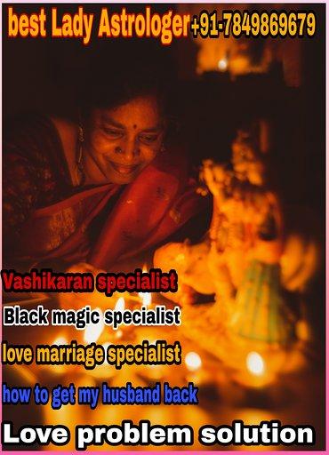 true vashikaran specialist Lady astrologer +91-7849869679
