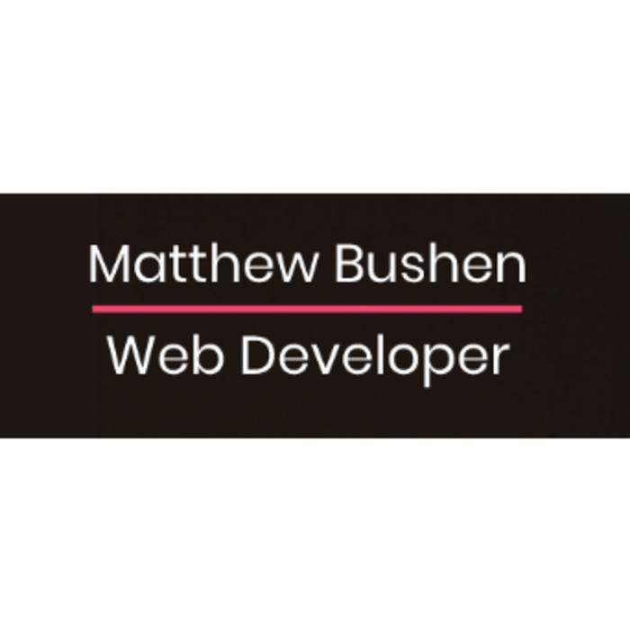 Web Design Near Me - Matthew Bushen -  Web Developer