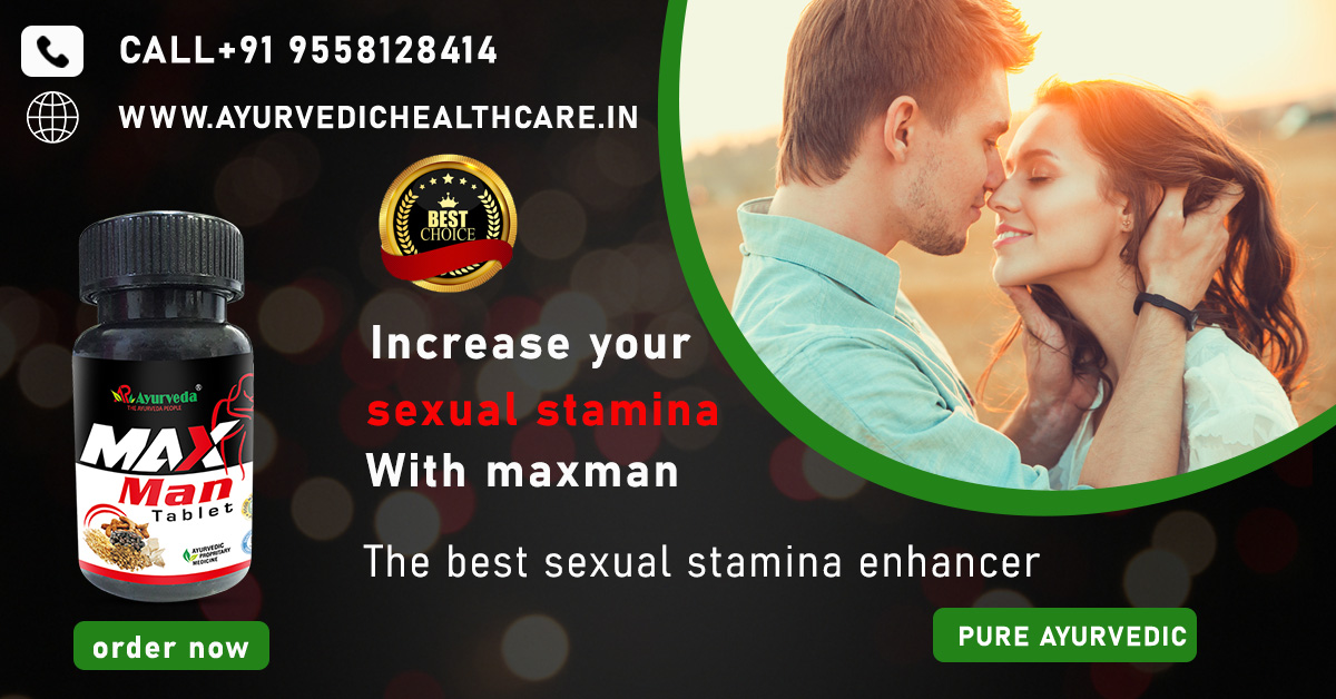 Increase your sexual energy with maxman