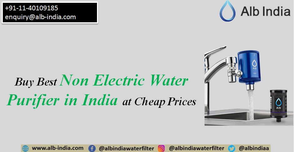Buy Best Non Electric Water Purifier in India at Cheap Prices | ALB-INDIA