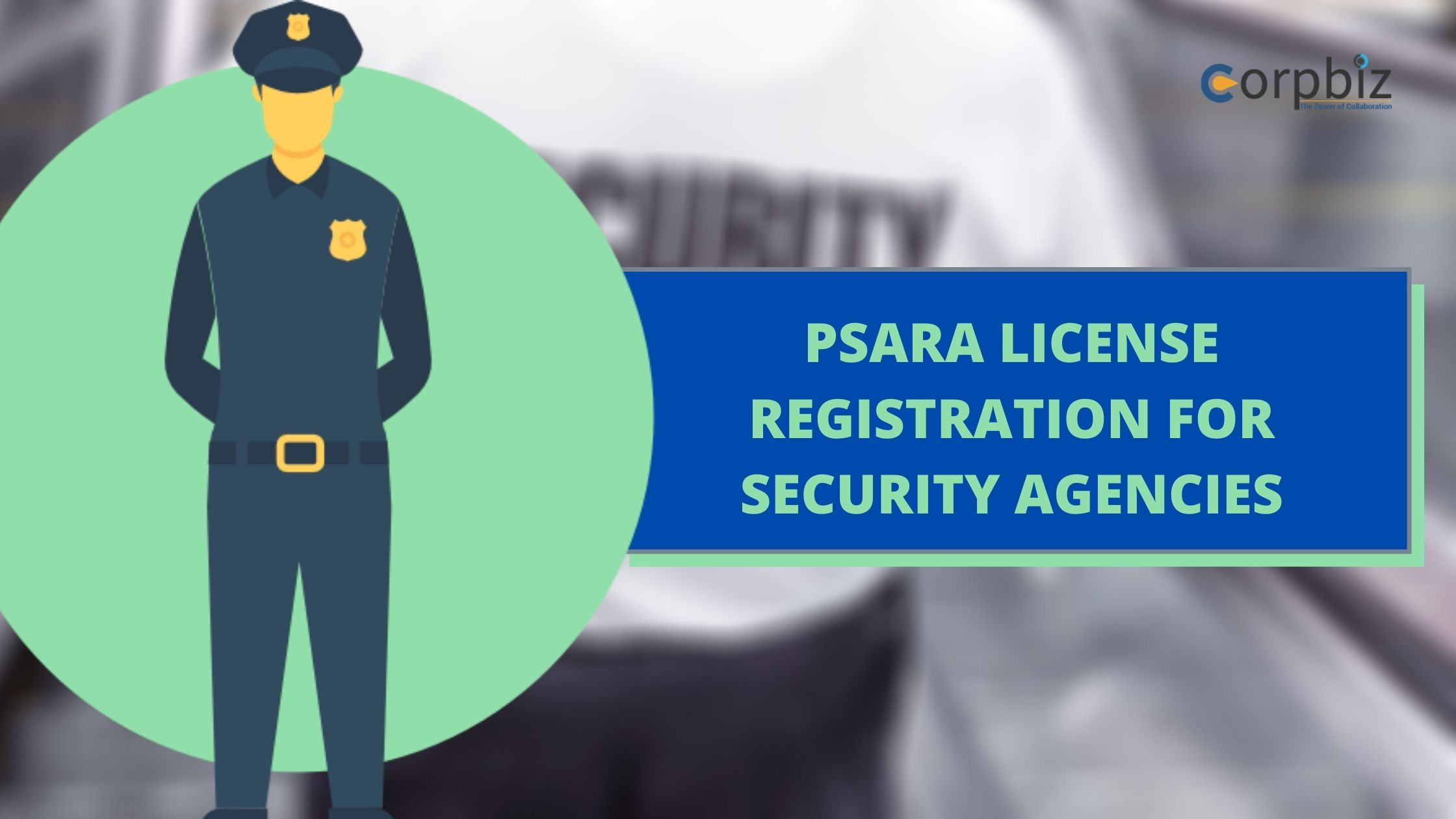 PSARA License for security agency in India