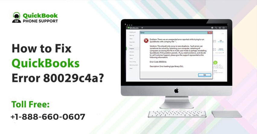 How to resolve QuickBooks Error 80029c4a?