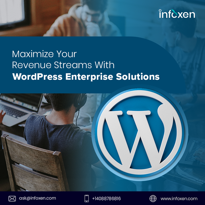 Wordpress CMS Development Company- Infoxen